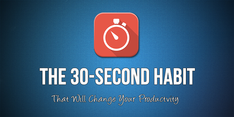 30 second habit